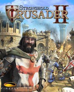 Stronghold Crusader 2 telecharger
