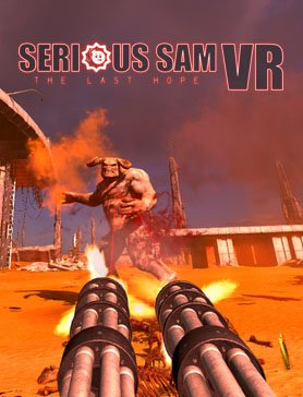 Serious Sam VR The Last Hope Télécharger