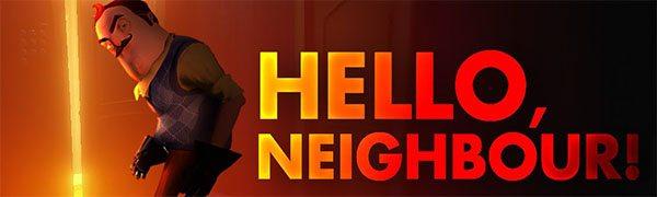 Hello Neighbor Télécharger
