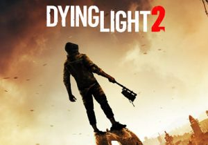 Dying Light 2 Télécharger